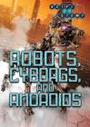 Robots, Cyborgs, and Androids Cover Image