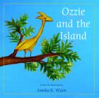 Ozzie and the Island / Ozzie y la Isla Cover Image