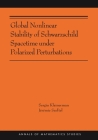 Global Nonlinear Stability of Schwarzschild Spacetime Under Polarized Perturbations: (Ams-210) (Annals of Mathematics Studies #398) Cover Image