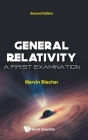 General Relativity: A First Examination (Second Edition) Cover Image