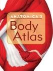 Anatomica's Body Atlas Cover Image