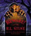 Beware!: R.L. Stine Picks His Favorite Scary Stories Cover Image