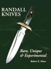 Randall Knives: Rare, Unique, & Experimental Cover Image