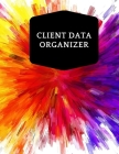Client Data Organizer: Smart Alphabetical Client Tracker- Professional Business To do list Book for Hair Stylist, Therapist & Nails Stylist- Cover Image
