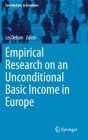 Empirical Research on an Unconditional Basic Income in Europe (Contributions to Economics) Cover Image
