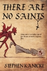 There Are No Saints Cover Image