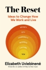 The Reset: Ideas to Change How We Work and Live Cover Image