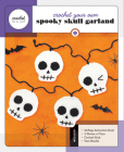 Crochet Your Own Spooky Skull Garland: Includes: 32-Page Instruction Book, 3 Skeins of Yarn, Crochet Hook, Yarn Needle (Crochet in a Day) Cover Image