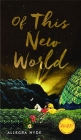 Of This New World (Iowa Short Fiction Award) Cover Image
