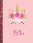 Bella: Bella Marble Size Unicorn SketchBook Personalized White Paper for Girls and Kids to Drawing and Sketching Doodle Takin Cover Image