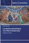 La donna samaritana e la Vita Consacrata Cover Image