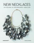 New Necklaces: 400 Designs in Contemporary Jewellery Cover Image
