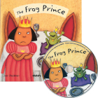 The Frog Prince [With CD (Audio)] (Flip-Up Fairy Tales) Cover Image