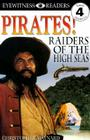 DK Readers L4: Pirates: Raiders of the High Seas (DK Readers Level 4) Cover Image