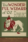 The Wonderful Wizard of Oz: Illustrated First Edition Cover Image