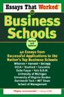 Essays That Worked for Business Schools: 40 Essays from Successful Applications to the Nation's Top Business Schools Cover Image
