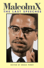 Malcolm X: The Last Speeches (Malcolm X Speeches & Writings) Cover Image