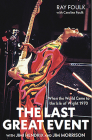 The Last Great Event: With Jimi Hendrix and Jim Morrison (When the World Came to the Isle of Wight) Cover Image