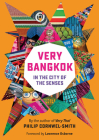 Very Bangkok: In the City of the Senses Cover Image