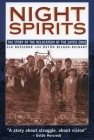 Night Spirits: The Story of the Relocation of the Sayisi Dene (Manitoba Studies in Native History  ) Cover Image