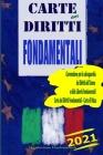 Carte dei Diritti Fondamentali: Convenzione per la salvaguardia dei Diritti dell'Uomo e delle Libertà fondamentali, Carta dei Diritti Fondamentali - C Cover Image