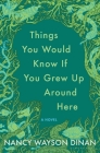 Things You Would Know if You Grew Up Around Here Cover Image