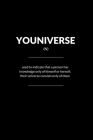 Youniverse: Sarcastic Funny Universe Play on Words Journal. New Urban Dictionary Words. Great for a Birthday and Holiday Gag Gift. Cover Image