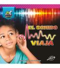 El Sonido Viaja: Sound Moves Cover Image
