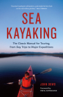 Sea Kayaking: The Classic Manual for Touring, from Day Trips to Major Expeditions Cover Image
