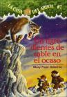 Un Tigre Dientes de Sable En El Ocaso (Sunset of the Sabretooth) (La Casa del Arbol #7) Cover Image