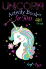 Unicorn Activity Book for Kids Ages 4-8 Cover Image
