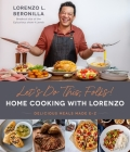 Let's Do This, Folks! Home Cooking with Lorenzo: Delicious Meals Made E-Z Cover Image