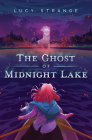 The Ghost of Midnight Lake Cover Image