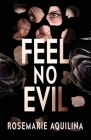Feel No Evil Cover Image