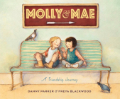 Molly and Mae: A Friendship Journey Cover Image