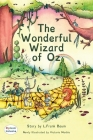 The Wonderful Wizard of Oz Dyslexic Edition: MCP Classic Cover Image