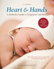 Heart & Hands: A Midwife's Guide to Pregnancy and Birth Cover Image