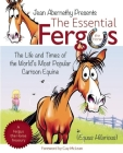 The Essential Fergus the Horse: The Life and Times of the World's Favorite Cartoon Equine Cover Image