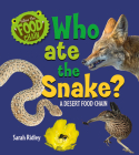 Who Ate the Snake? a Desert Food Chain Cover Image