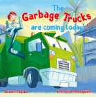 The Garbage Trucks are Coming Today! Cover Image
