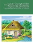 Country Gardens Coloring Book: An Adult Coloring Book Featuring Over 30 Pages of Giant Super Jumbo Large Designs of Amazing Country Gardens, Country Cover Image