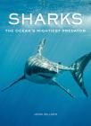 Sharks: The Ocean's Mightiest Predator Cover Image