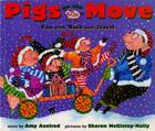 Pigs on the Move: Fun with Math and Travel (Pigs Will Be Pigs) Cover Image