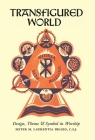 Transfigured World: Design, Theme, and Symbol in Worship Cover Image