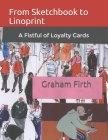 From Sketchbook to Linoprint: A Fistful of Loyalty Cards Cover Image