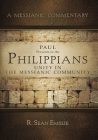 Paul Presents to the Philippians: Unity in the Messianic Community Cover Image