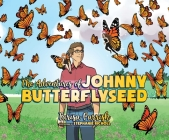 The Adventures of Johnny Butterflyseed Cover Image