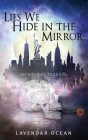 Lies We Hide in the Mirror Cover Image