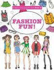 Gorgeous Colouring For Girls - Fashion Fun! (Gorgeous Colouring Books for Girls) Cover Image