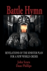 Battle Hymn: Revelations of the Sinister Plan for a New World Order Cover Image